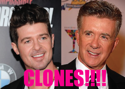 Robin Thicke is a clone of Alan Thicke